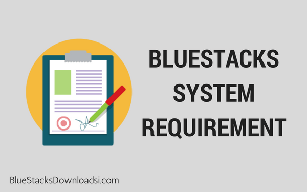 BlueStacks System Requirements Image