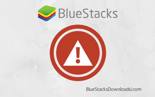 BlueStacks is Not Working